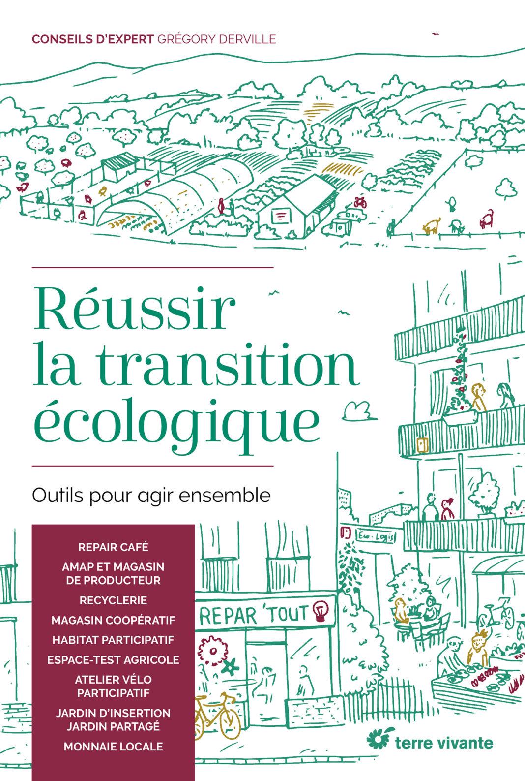 Reussir la transition écologique